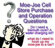 Questions before buying the moe-joe cell